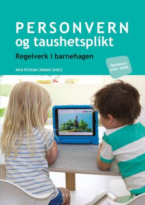 Personvern og taushetsplikt i barnehagen