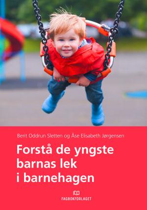 Forstå de yngste barnas lek i barnehagen