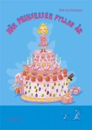 Når prinsesser fyller år