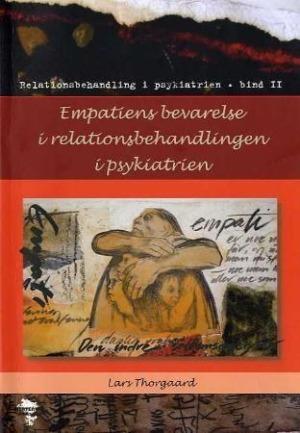 Empatiens bevarelse i relationsbehandlingen i psykiatrien