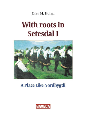 With roots in Setesdal