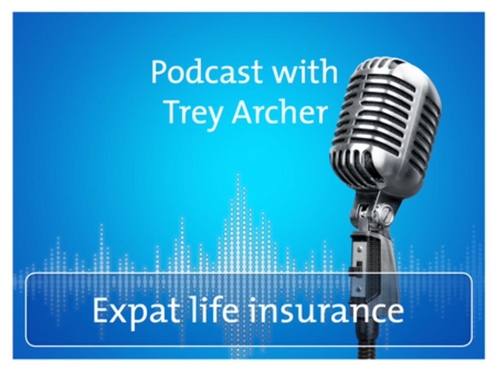 Podcast: Life insurance for expatriates
