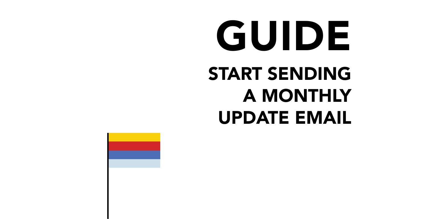 Start Sending a Monthly Update Email
