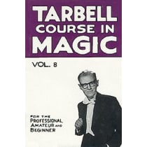 Book- Tarbell Course in Magic Volume 8