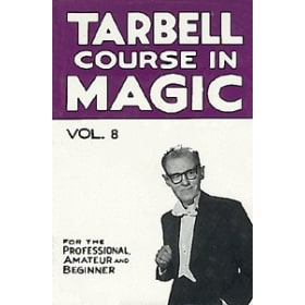 Tarbell Course in Magic Volume 8
