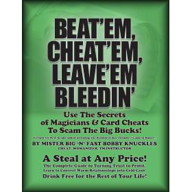 Beat' EM, Cheat' EM, Leave' EM Bleedin'