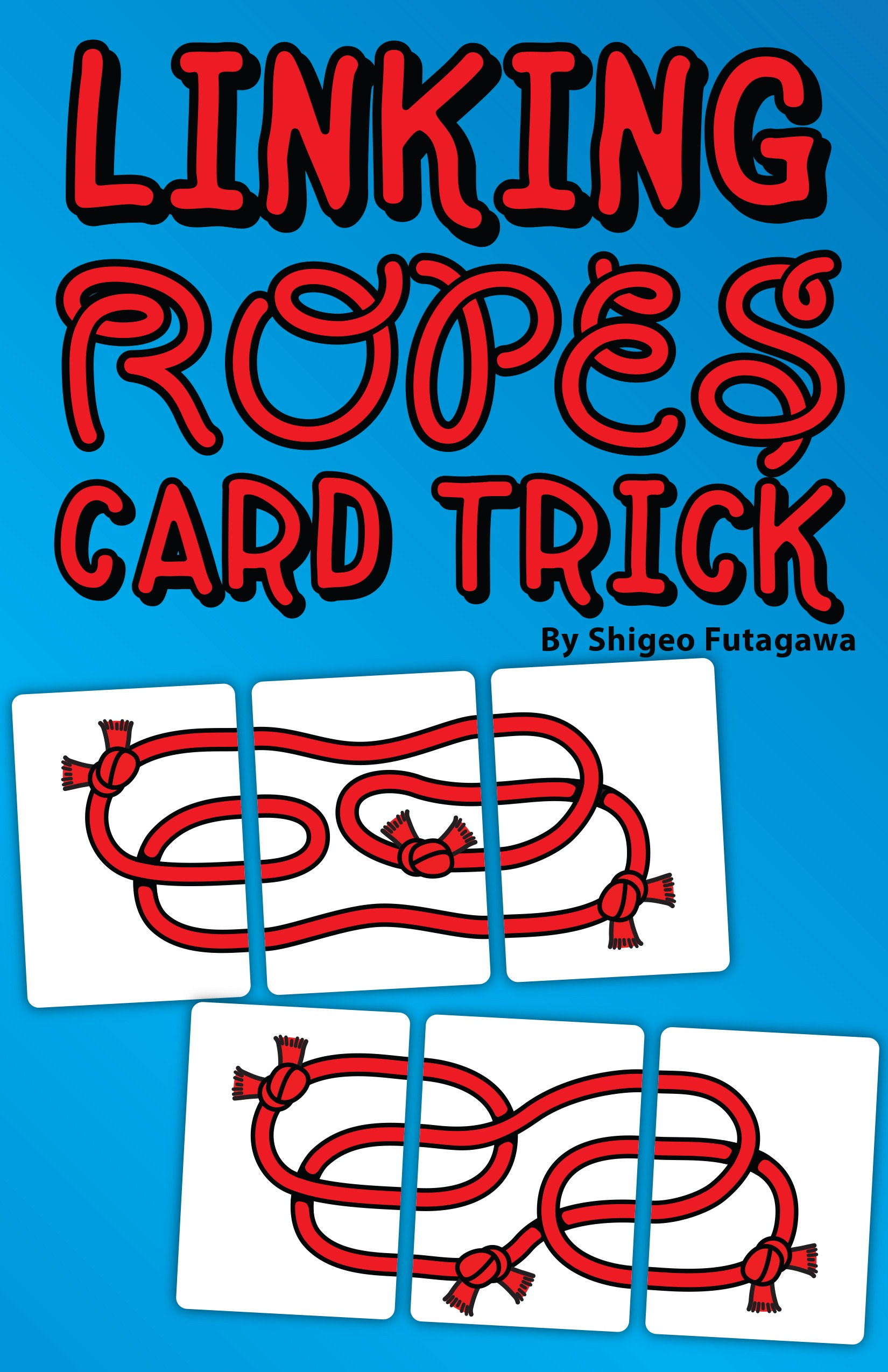 Linking Rope card trick