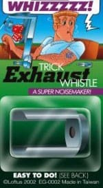 Trick Exhaust Whistle