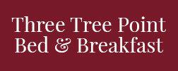 Three Tree Point Bed & Breakfast LLC