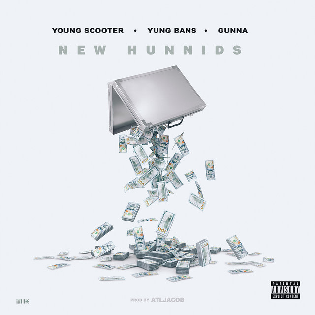 Young Scooter - New Hunnids (feat. Yung Bans & Gunna) album artwork