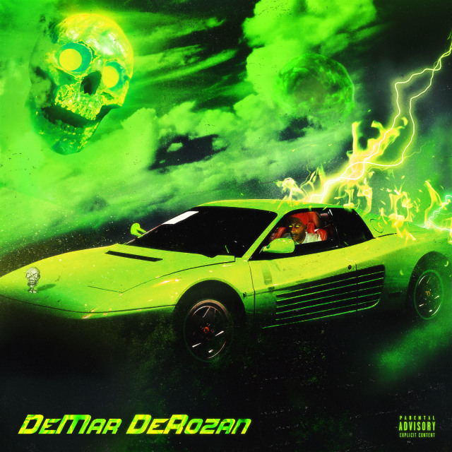 Comethazine - DeMar DeRozan - Single album artwork