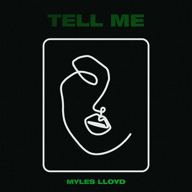 Myles Lloyd - Tell Me album artwork