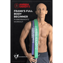 Frank Medrano Full Body Beginner Rubberbanditz Workout eBook