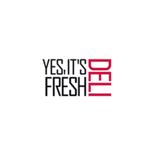 Yes, it's Fresh Deli