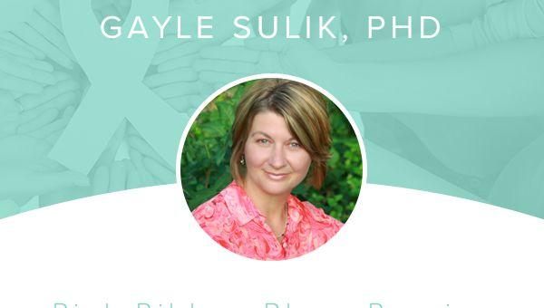 Gayle Sulik, PhD