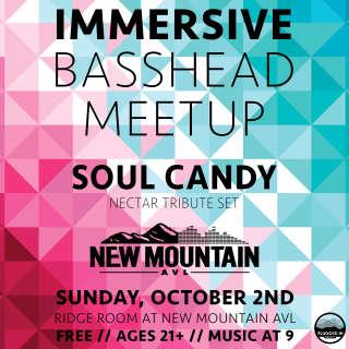 BassHead Meetup feat. Soul Candy