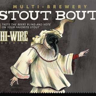 2nd Annual Stout Bout at Hi-Wire Brewing