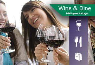 Wine & Dine DFW Layover Packages
