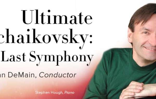 Ultimate Tchaikovsky: The Last  Symphony