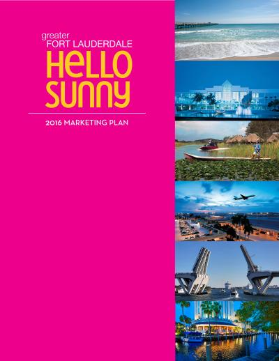 2016 Greater Fort Lauderdale Marketing Plan