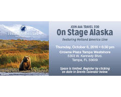"AAA TRAVEL PRESENTS "" On Stage Alaska - Tampa """