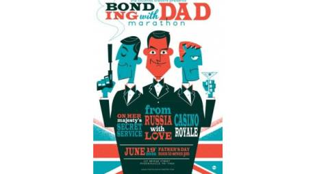 BOND-ING WITH DAD - COLONIAL THEATER