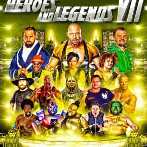 Heroes & Legends - Fort Wayne, IN - Poster