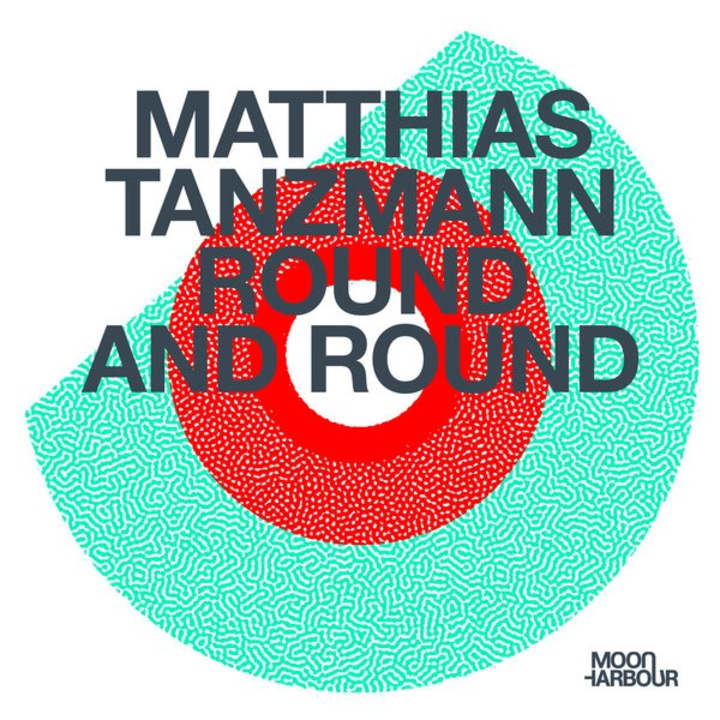 Matthias Tanzmann announces new album 'Round and Round'
