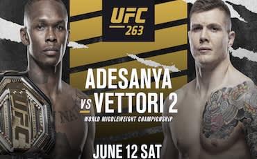 UFC 263 | Adesanya vs Vettori 2 - Here We Are Again