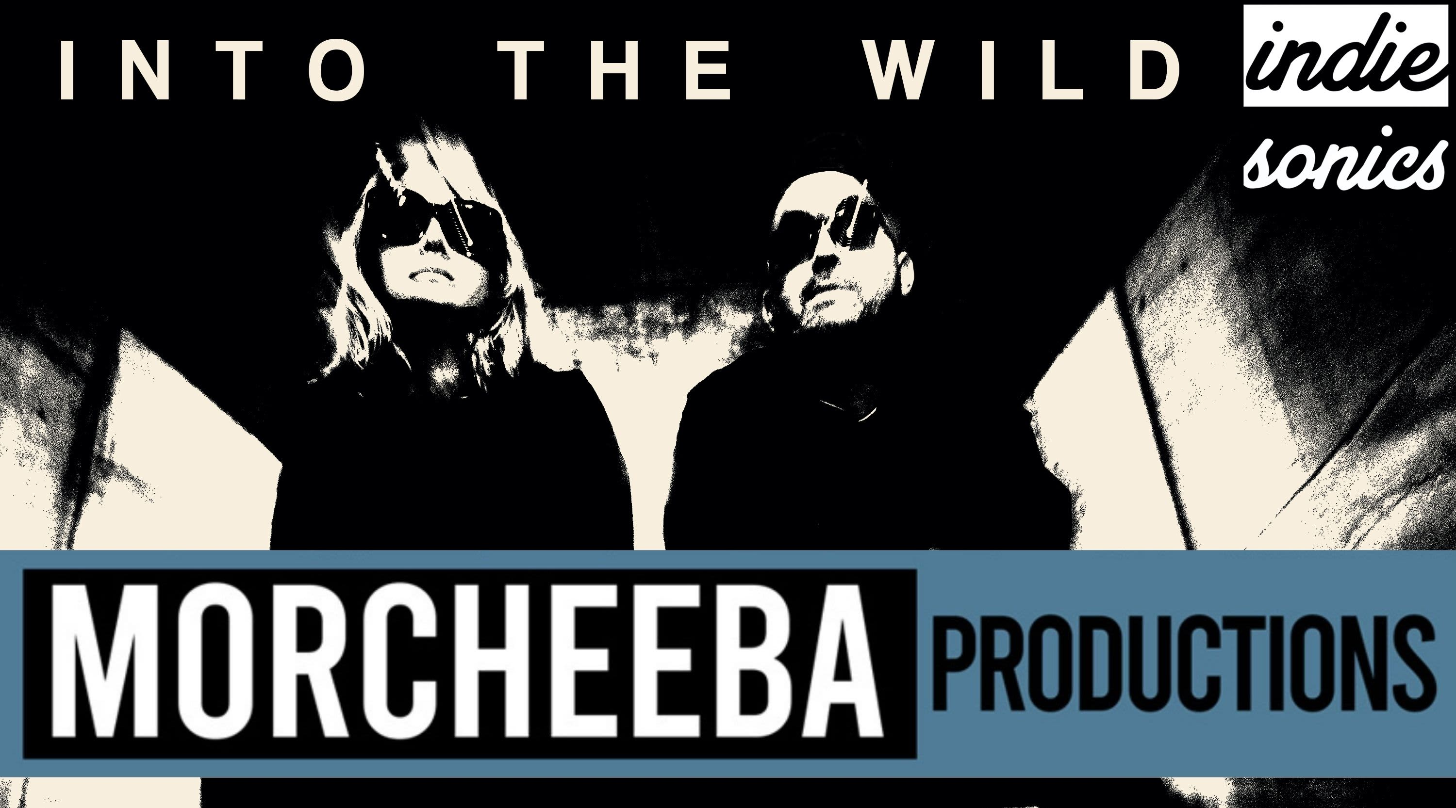 """Step """"Into The Wild"""" with Morcheeba Productions"""