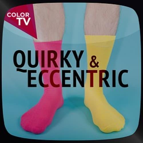 Quirky & Eccentric