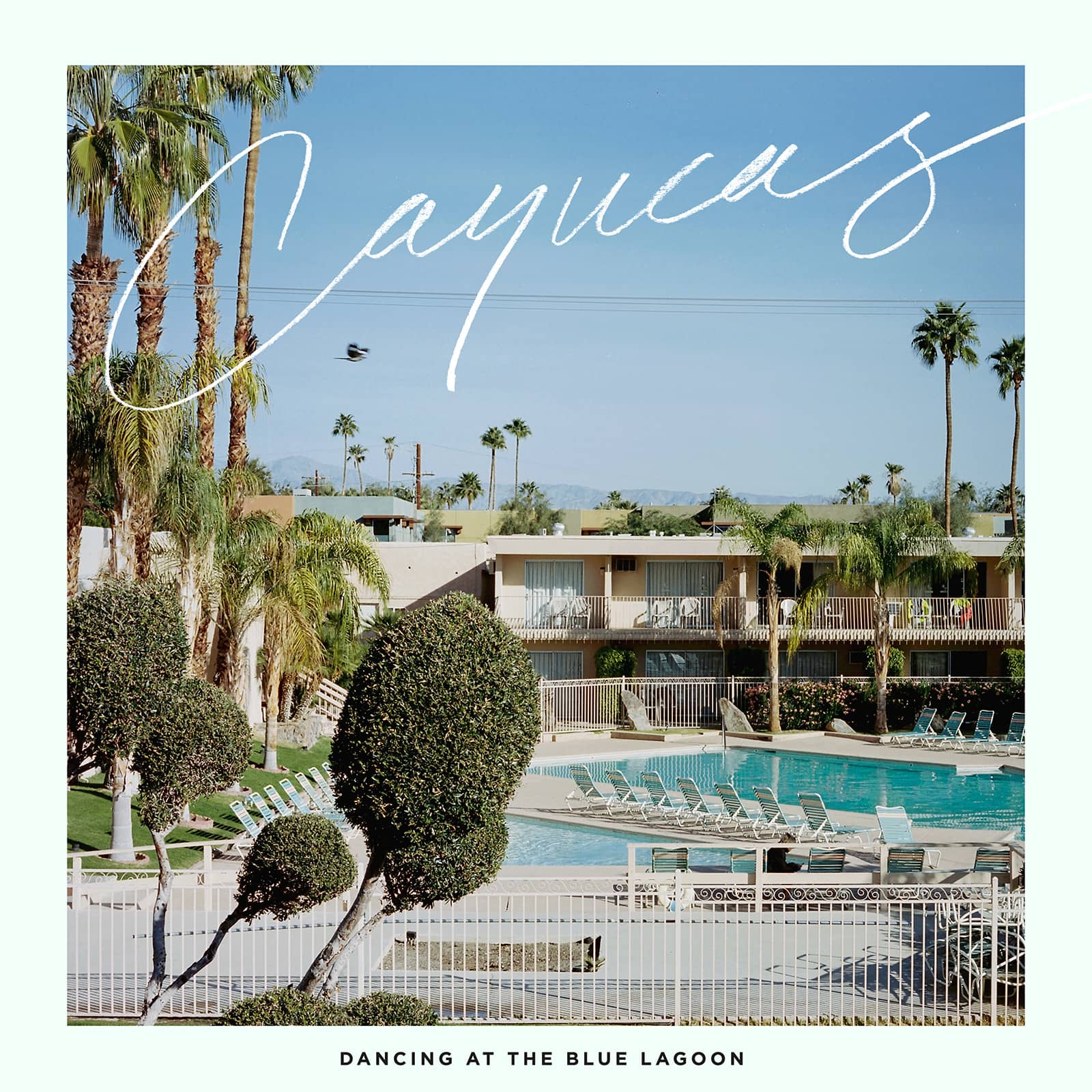 "Cayucas Releases Sophomore Album ""Dancing at the Blue Lagoon"""