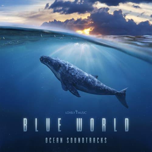 Blue World - Ocean Soundtracks