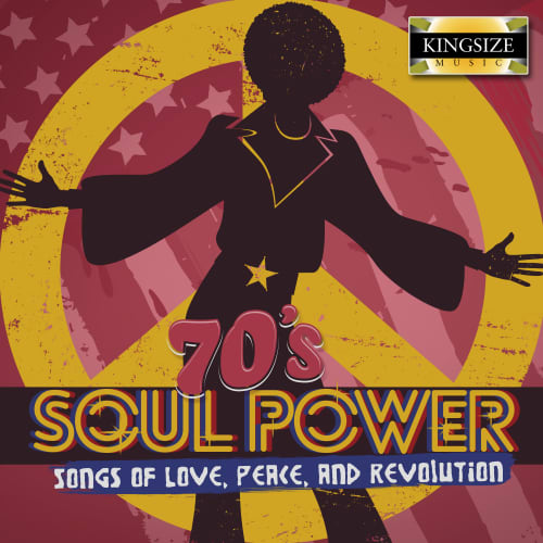 70's Soul Power - Songs of Love, Peace, and Revolution