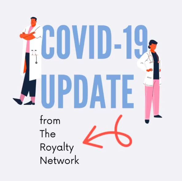 COVID-19 UPDATE FOR ROYNET CLIENTS