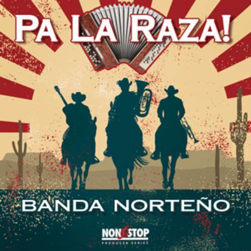 Pa La Raza! - Banda Norteño