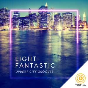 Light Fantastic - Upbeat City Grooves