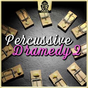 Percussive Dramedy 2