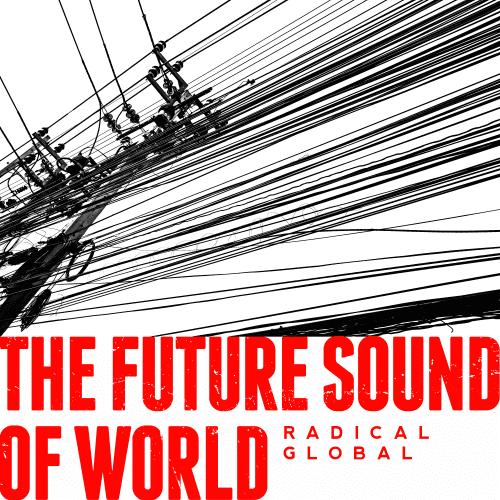 The Future Sound Of World