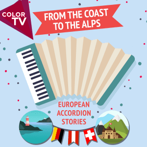From The Coast To The Alps - European Accordion Stories