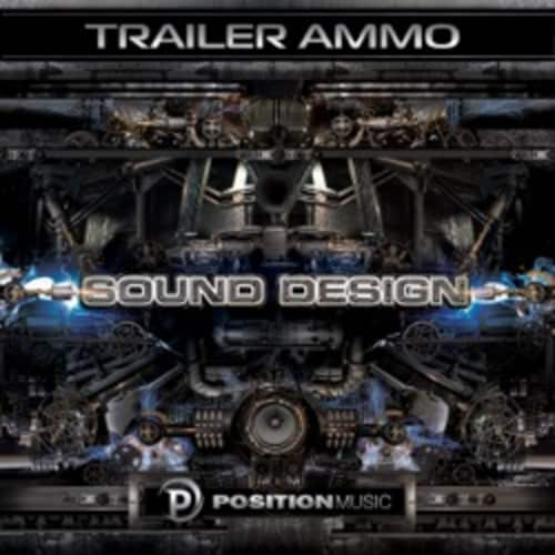 Trailer Ammo:  Sound Design