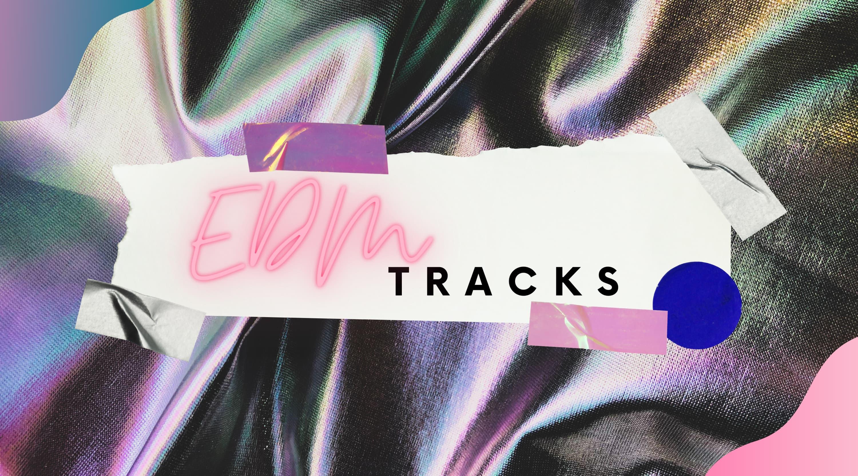 Electronic Dance Music - Best EDM Anthems