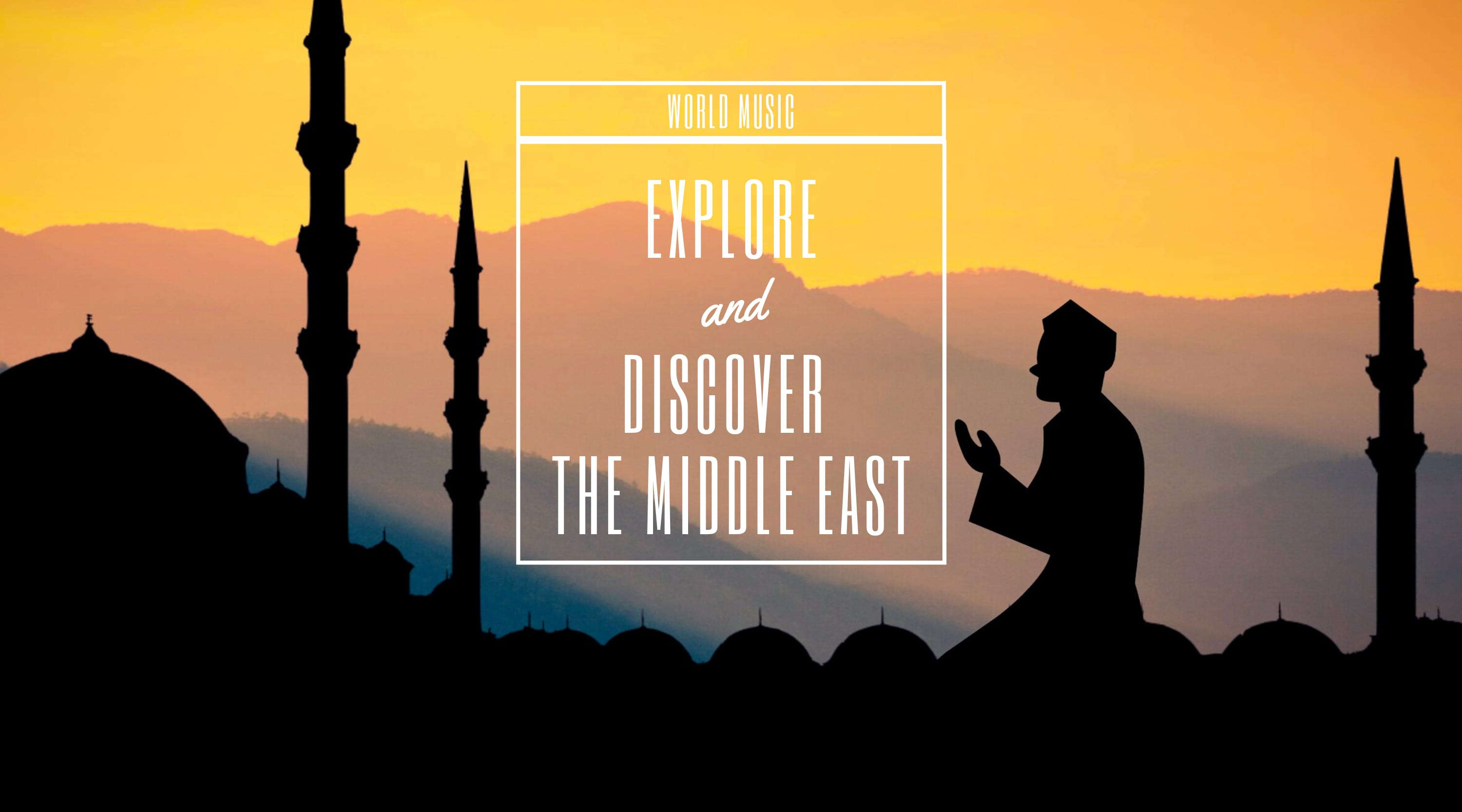 World Music: Middle East