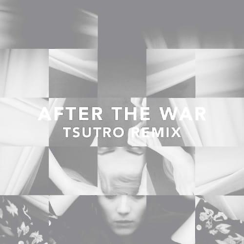 After The War (Tsutro Remix) (Instrumental)