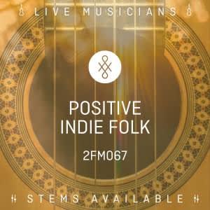 Positive Indie Folk