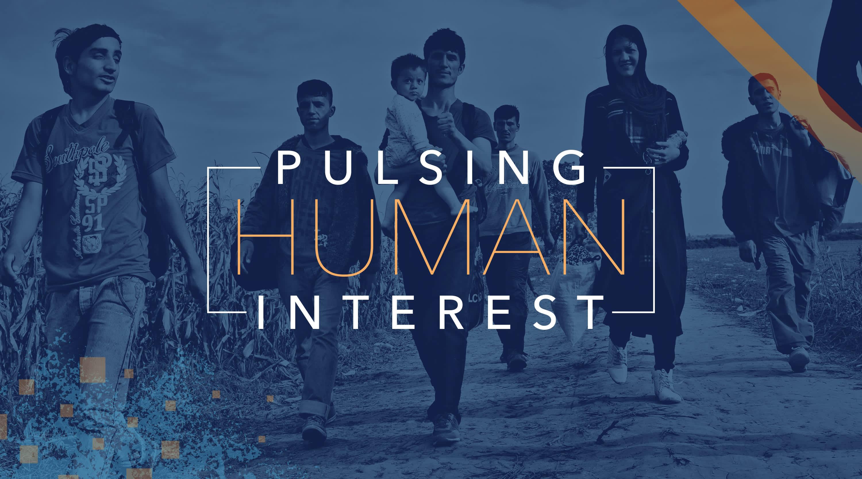 Pulsing Human Interest