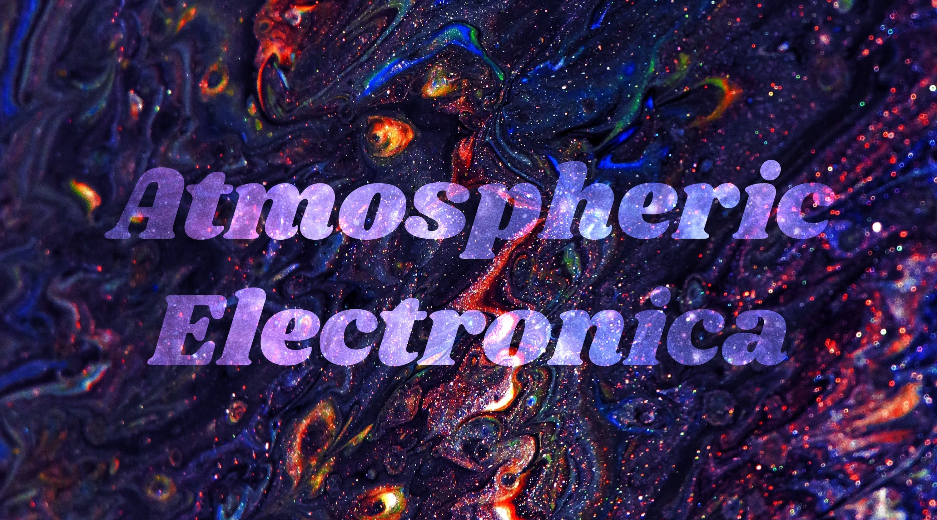 Atmospheric Electronica