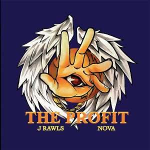 J Rawls and NOVA release their new album 'The Profit'