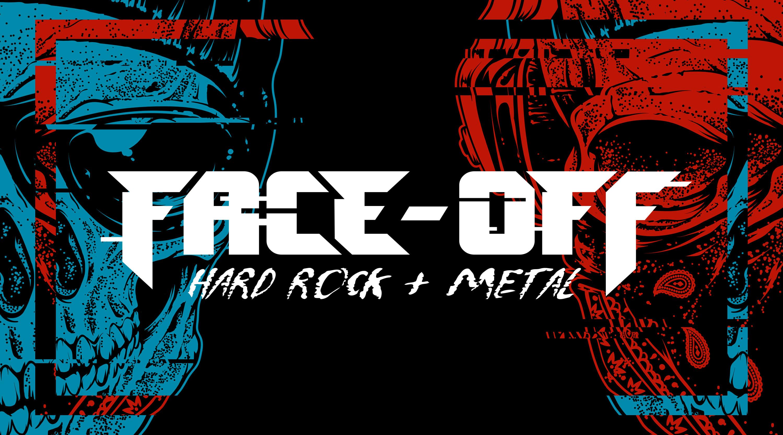 Face-Off: Hard Rock & Metal