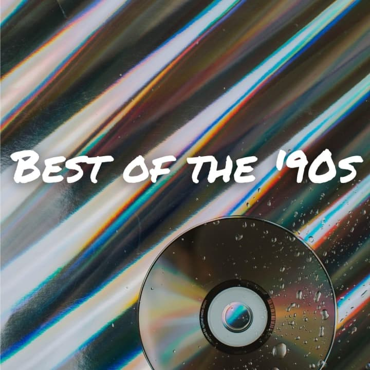 Best of the '90s